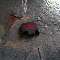 REAR SLIDE COVER PLATE FOR GLOCK - CUSTOM TEXT OR LOGO